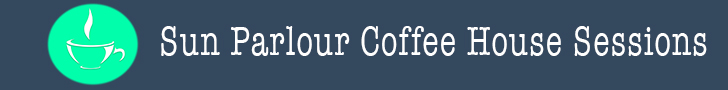 Sun Parlour Coffee House Sessions