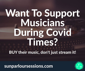 Support Musicians During Covid Times - BUY Their Music!
